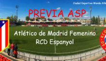 Previa Atleti Femenino Espanyol