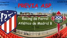 Previa Ferrol Atleti B